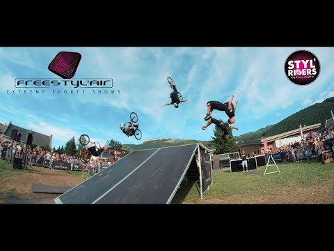 EXTREME SPORTS SHOWS • FREESTYL'AIR 2017  FHD (STYL'RIDERS)