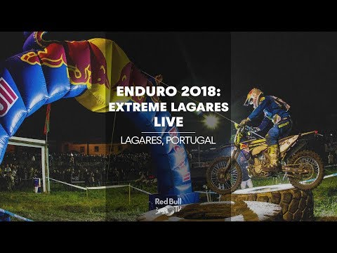 ENDURO 2018: LIVE at Extreme Lagares, Portugal