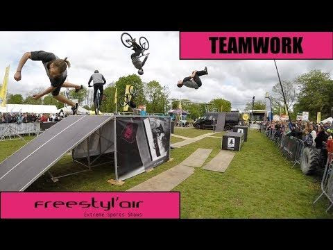 TEAMWORK • EXTREME SPORTS SHOWS • FREESTYL'AIR 2018