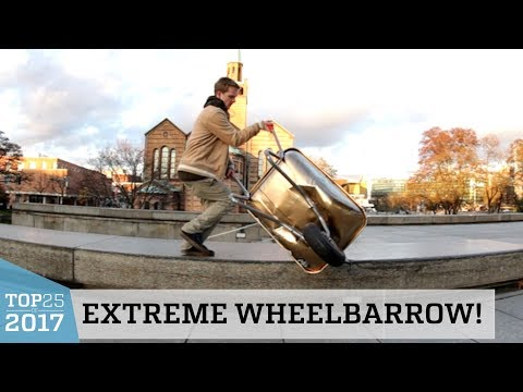 Extreme Wheelbarrow Tricks!? | Top 25 of 2017