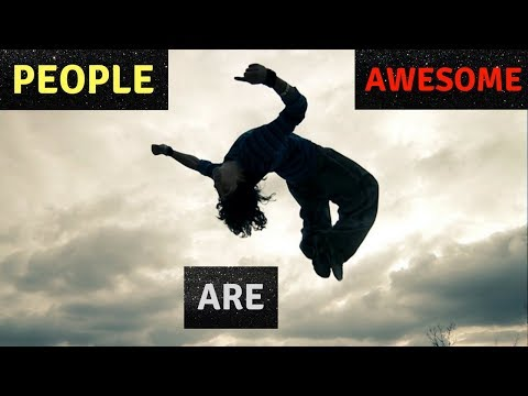 PEOPLE ARE AWESOME 2018! BEST EXTREME SPORT COMPILATION #3