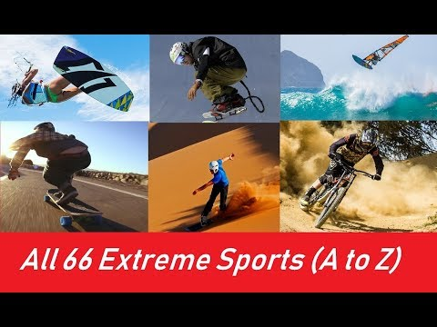 All 66 Extreme Sports (A to Z)
